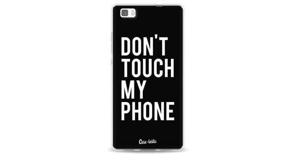 Casetastic Softcover Huawei P8 Lite Don't Touch My Phone