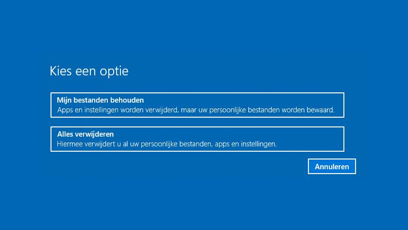 Bestanden behouden of verwijderen bij Windows 10 opnieuw instellen.