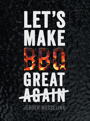 The Bastard Lets Make BBQ Great Again Main Image